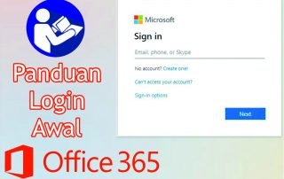 Panduan Login Awal Office 365